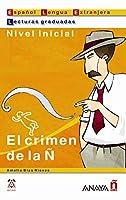 El Crimen De La N / The Crime of the N: Nivel Inicial (Lecturas Graduadas / Graded Readings)