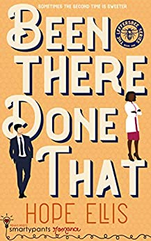 Been There Done That: A Sexy Second Chance Romance (Leffersbee Book 1) by [Romance, Smartypants, Ellis, Hope]