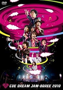 CUE DREAM JAM-BOREE 2010 [DVD]