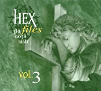 Hex Files 3:the Goth Bible