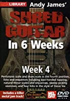 Andy James Shred Guitar in 6 Weeks: Week 4 [DVD] [Import]