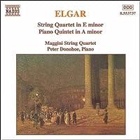 エルガー:弦楽四重奏曲ホ長調/ピアノ五重奏曲イ短調