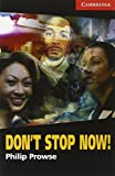 Don't Stop Now! Level 1 Book with Audio CD Pack (Cambridge English Readers)