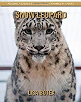 Snow Leopard: Amazing Pictures & Fun Facts on Animals in Nature