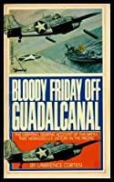 Bloody Friday Off Guadalcanal