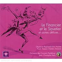 Offenbach: Le Financier et le Savetier, et autres delices...