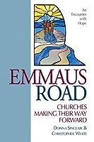 Emmaus Road: Churches Making Their Way Forward