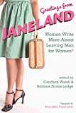 Greetings From Janeland: Women Write More About Leaving Men for Women (English Edition)