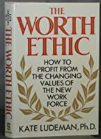 The Worth Ethic