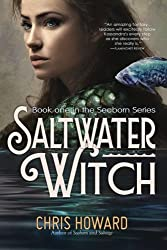 Saltwater Witch: Book #1 of the Seaborn Trilogy: Volume 1