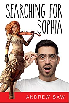 Searching For Sophia by [Saw, Andrew]