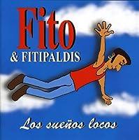 Suenos Locos by Fito Y Los Fitipaldis (2008-11-25)