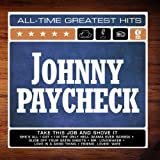 Johnny Paycheck: 15 All-Time Greatest Hits