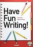 Have Fun Writing!―楽しく学ぶ英文ライティング入門 金星堂