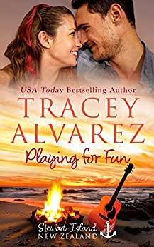 Playing For Fun: A Small Town Romance (Stewart Island Series Book 6) by [Alvarez, Tracey]