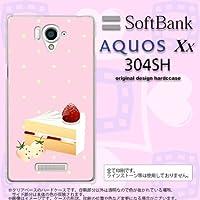 304SH カバー AQUOS Xx 304SH ケース アクオス Xx ショートケーキ nk-304sh-661