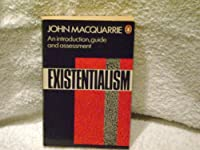 Existentialism: An Introduction, Guide, and Assessment (Penguin Philosophy)