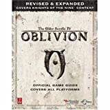 Elder Scrolls IV: Oblivion -- Revised & Expanded (Xbox360, PC, PS3): Prima Official Game Guide (Prima Official Game Guides)