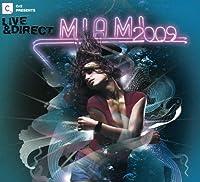 Cr2 Presents Live & Direct Miami 2009