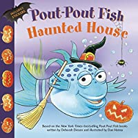The Pout-Pout Fish Haunted House
