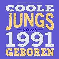 Coole Jungs sind 1991 geboren: Cooles Geschenk zum 28. Geburtstag Geburtstagsparty Gaestebuch Eintragen von Wuenschen und Spruechen lustig / Design: Spruch lustig Vintage Retro
