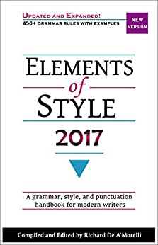 [De A'Morelli, Richard]のElements of Style 2017 (English Edition)