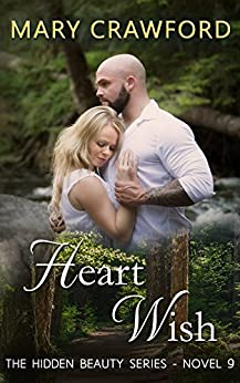 Heart Wish (A Hidden Beauty Novel Book 9) by [Crawford, Mary]