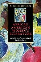 The Cambridge Companion to African American Women's Literature (Cambridge Companions to Literature)