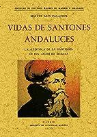 Vida de los santones andaluces
