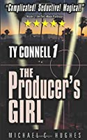 The Producer's Girl (Ty Connell Series)