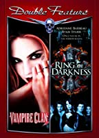 RING OF DARKNESS/VAMPIRE CLAN