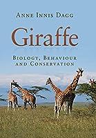 Giraffe: Biology, Behaviour and Conservation