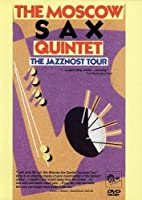 THE MOSCOW SAX QUINTET: The Jazznost Tour by The Moscow Sax Quintet