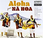 Aloha From Na Hoa - Na Hoa