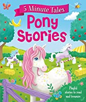 Five Minute Pony Stories (Five Minute Tales)