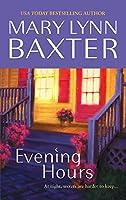 Evening Hours (Mira Romance)