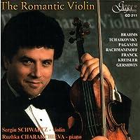 S.schwartz The Romantic Violin-brahms, Tchaikovsky, Paganini, Rachmaninov, Etc
