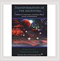 Transformation of the Ancestors