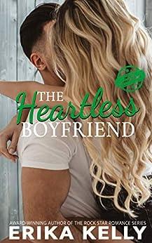The Heartless Boyfriend (The Bad Boyfriend series Book 2) by [Kelly, Erika]