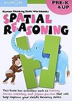 Spatial Reasoning: Pre-k & Up (Kumon Thinking Skills Workbooks)