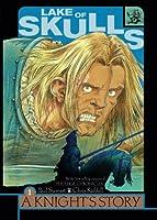 Lake of Skulls (A Knight's Story)