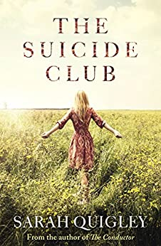 The Suicide Club by [Quigley, Sarah]