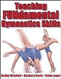 Teaching Fundamental Gymnastics Skills 画像
