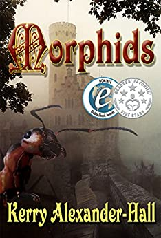 Morphids (The Tales of Cerahya Book 1) by [Alexander-Hall, Kerry]