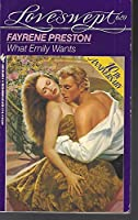 WHAT EMILY WANTS (Loveswept)