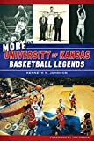 More University of Kansas Basketball Legends (Sports) (English Edition)