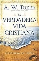 La verdadera vida cristiana / Living as a Christian: Ensenanzas de 1 pedro