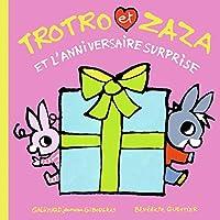 Trotro et Zaza et l'anniversaire surprise