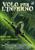 Volo Per L'Inferno [Italian Edition]