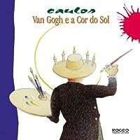 Van Gogh E A Cor Do Sol